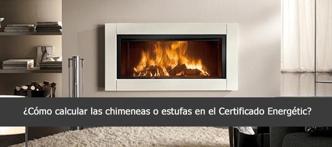 chimenea estufa certificado energetico