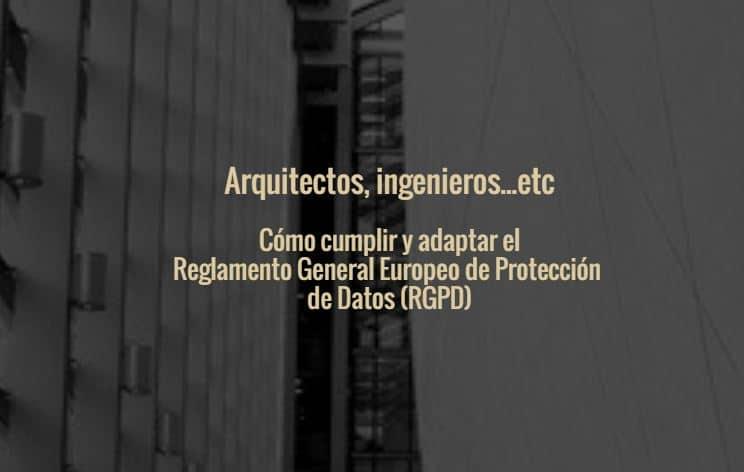 C Mo Cumplir El Rgpd Empresas Arquitectura E Ingenier A De