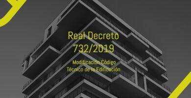 real decreto 732 2019 sobre código técnico edificación